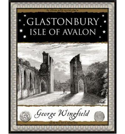 Glastonbury - The Isle of Avalon book by George Wingfield