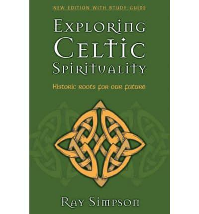 Celtic Spirituality - historic roots for our future