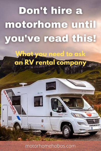 motorhome rental advice - what you need to know before you hire a motorhome or campervan